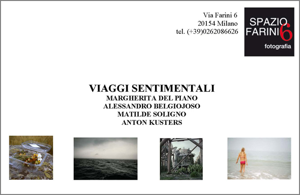 «Viaggi Sentimentali» at SpazioFarini6 Gallery, Milan, Mar 2009