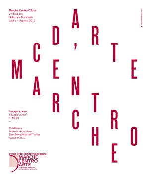 Marche Centro d'Arte - Expò di arte contemporanea dall'8 luglio 2012 a San Benedetto del Tronto