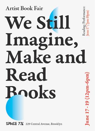 Artist Book Fair, Space 776, Brooklyn, New York